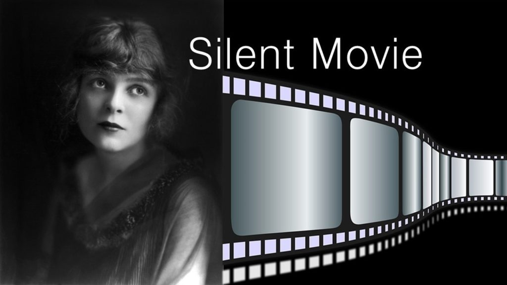 What Are Silent Movies?